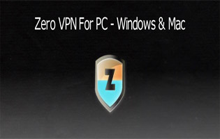 How To Run Zero VPN for Windows and Mac