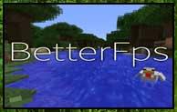 BetterFps Mod 1.12.2/1.11.2/1.10.2
